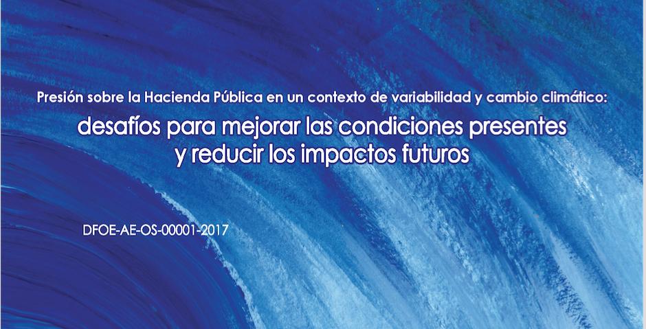 EFS de Costa Rica emite informe sobre impacto del cambio climático en hacienda pública