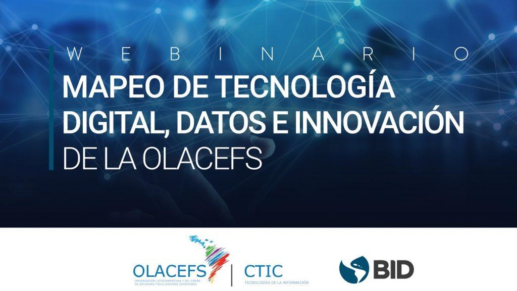 Lanzamiento del Estudio BID: Mapeo de Tecnología Digital, Datos e Innovación de las EFS miembros de OLACEFS.